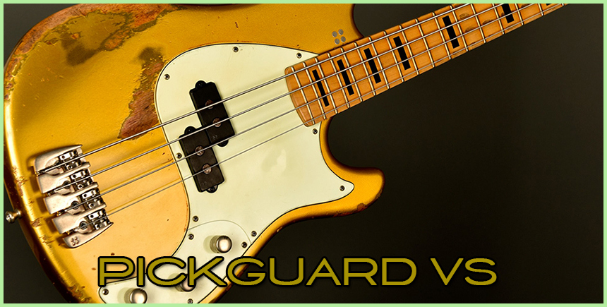 Pickguard VS